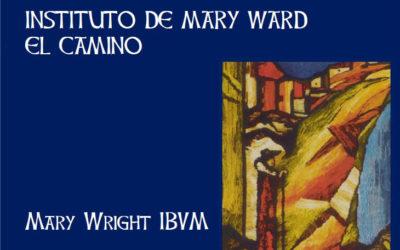 Instituto de Mary Ward. El Camino hacia la Unión