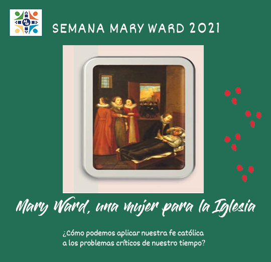 Mary Ward, una mujer para la Iglesia